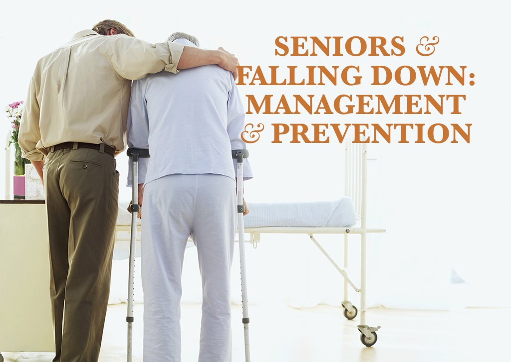Seniors and Falling Down Prevention and Management